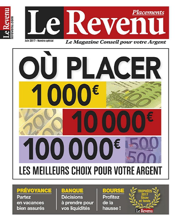 télécharger Le Revenu Placements N°173 - Juin 2017