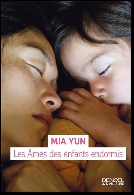 TELECHARGER MAGAZINE Mia Yun - Les Âmes des enfants endormis 2017