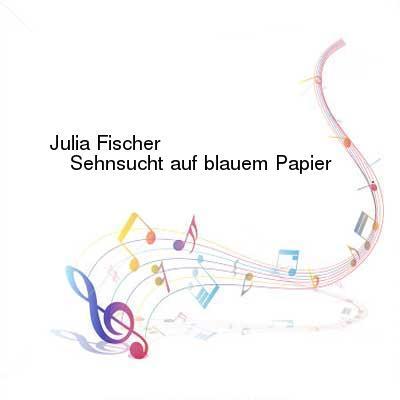 SceneHdtv Download Links for Julia_Fischer-Sehnsucht_Auf_Blauem_Papier-DE-AUDIOBOOK-5CD-FLAC-2014-flacbuch