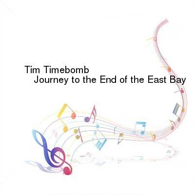 SceneHdtv Download Links for Tim_Timebomb-Journey_to_the_End_of_the_East_Bay-SINGLE-WEB-2013-ENTiTLED