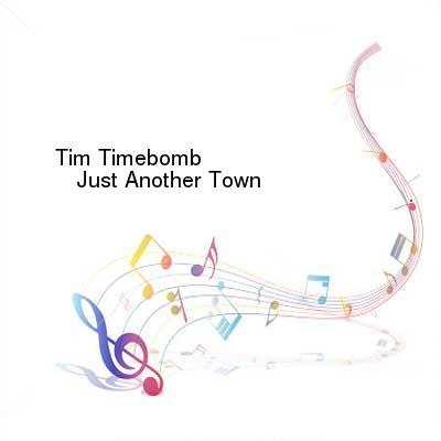 SceneHdtv Download Links for Tim_Timebomb-Just_Another_Town-SINGLE-WEB-2013-ENTiTLED