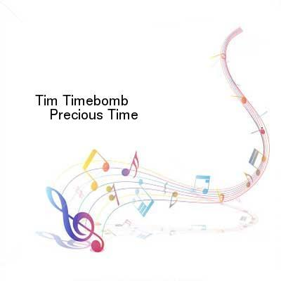 SceneHdtv Download Links for Tim_Timebomb-Precious_Time-SINGLE-WEB-2013-ENTiTLED