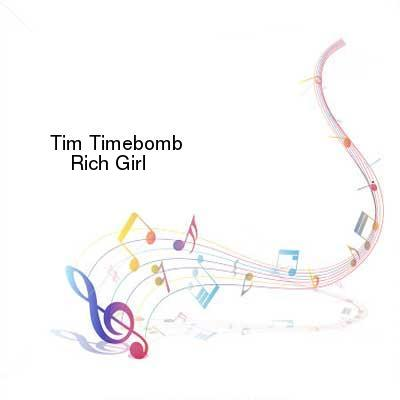 SceneHdtv Download Links for Tim_Timebomb-Rich_Girl-SINGLE-WEB-2013-ENTiTLED