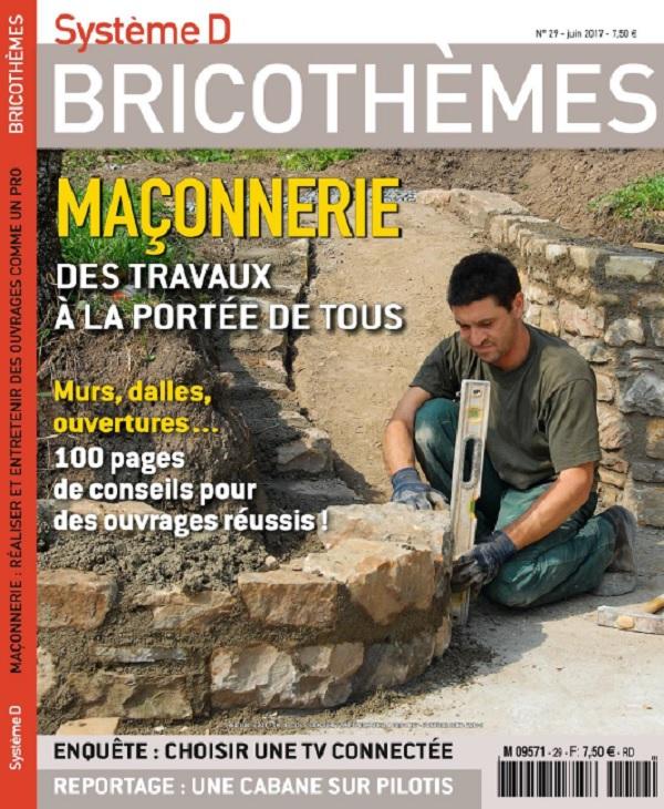 télécharger Système D Bricothèmes N°29 - Juin 2017