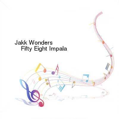 chatroulettebrasil.com Download Links for Jakk_Wonders-Fifty_Eight_Impala-WEB-2017-ENRAGED