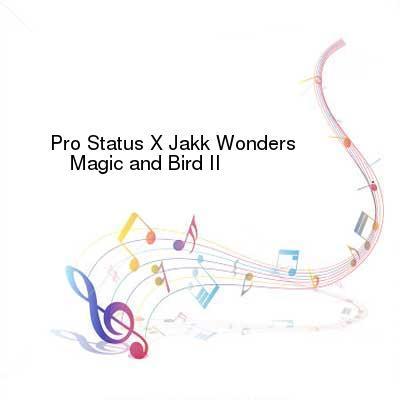 chatroulettebrasil.com Download Links for Pro_Status_X_Jakk_Wonders-Magic_and_Bird_II-EP-WEB-2017-ENRAGED