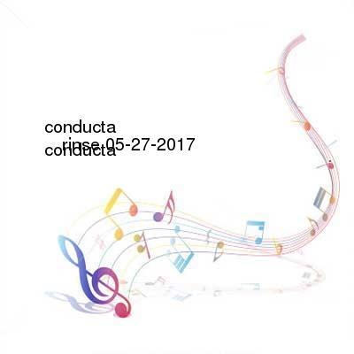 chatroulettebrasil.com Download Links for Conducta-Rinse-FM-05-27-2017-z0ne