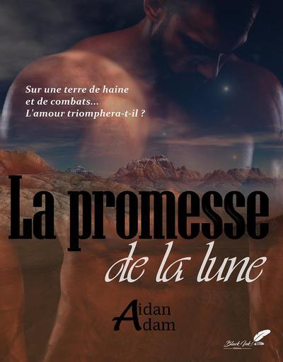 La promesse de la lune - Aidan Adam 2017