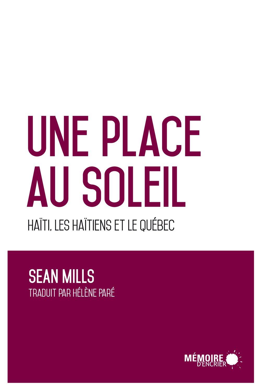 télécharger Une place au soleil : Haiti, les haitiens et le quebec