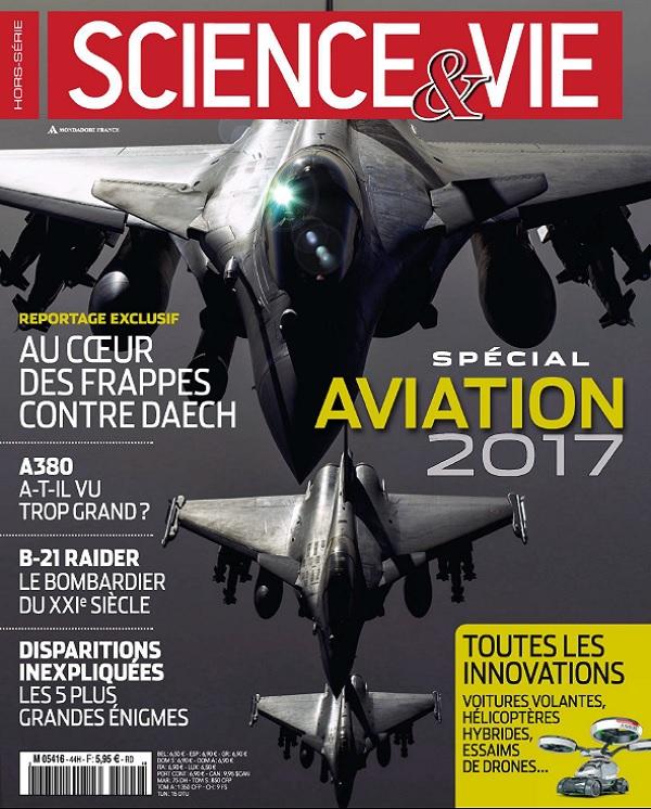 télécharger Science et Vie Hors Série N°44 - Aviation 2017