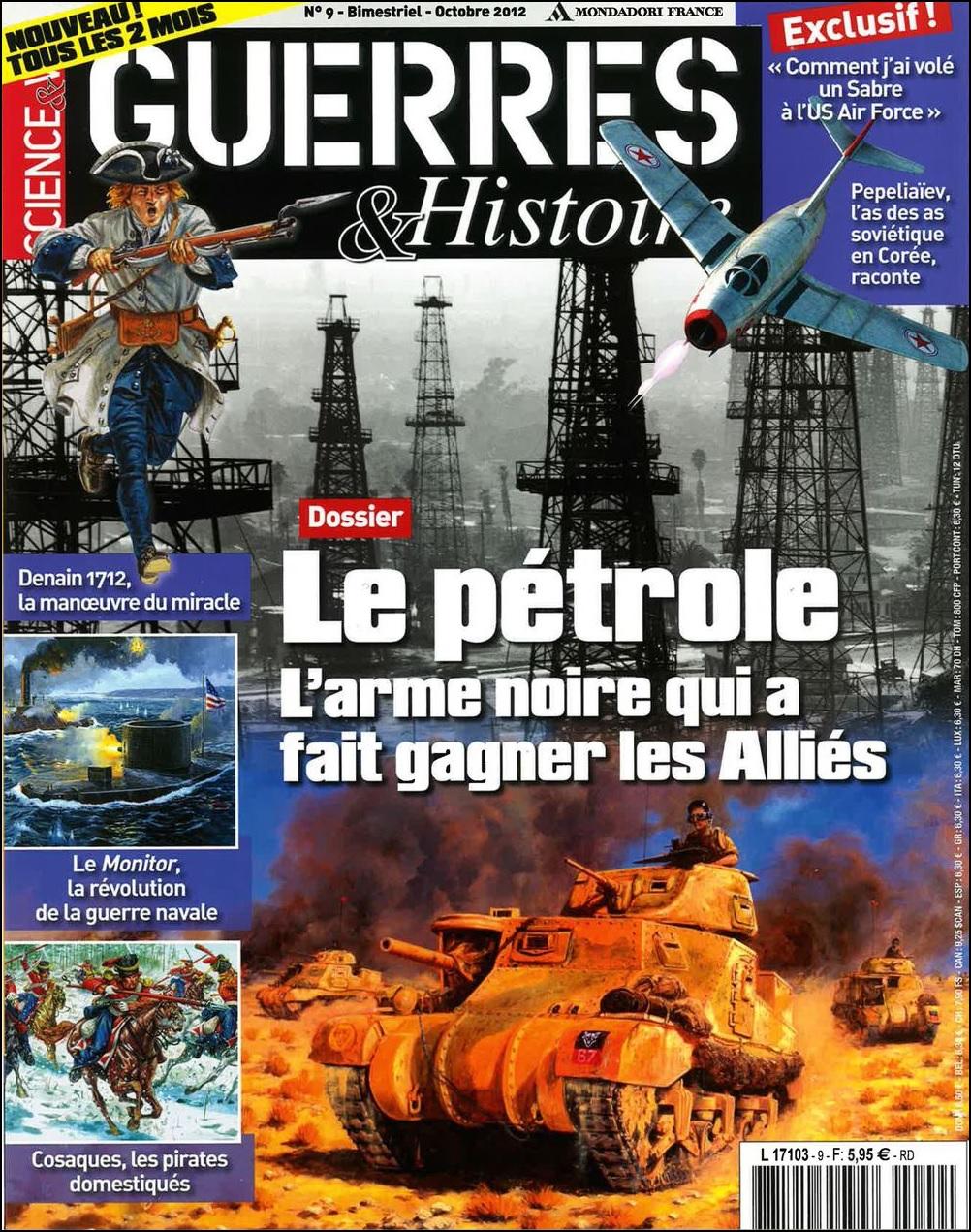 Science & Vie Guerres & Histoire N°9 - Le Pétrole, L'arme qui a Fait Gagner les Alliés sur Bookys