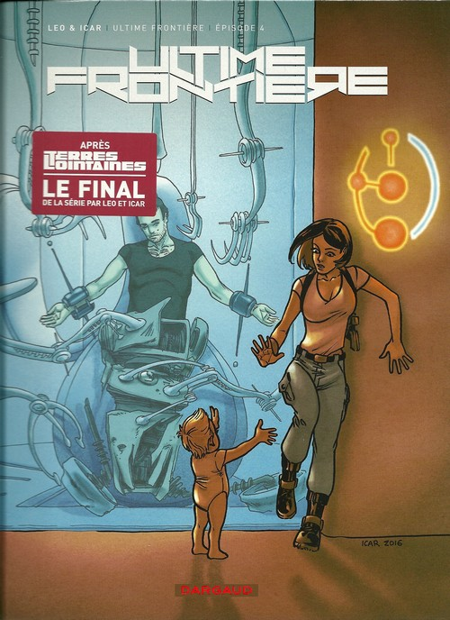 Ultime Frontière Tome 4 CBR