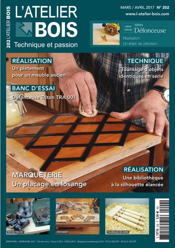 L'Atelier Bois N°202 - Mars/Avril 2017 sur Bookys