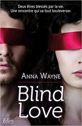 Blind Love - Anna Wayne 2017