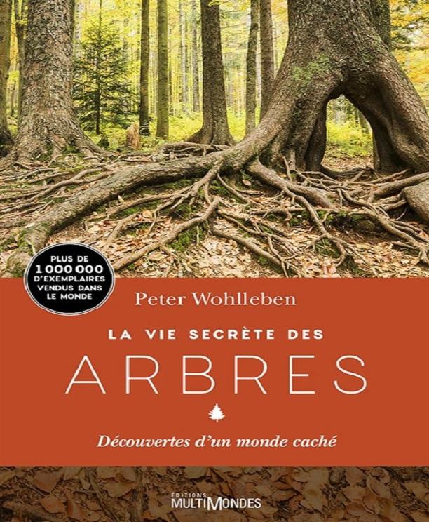 télécharger La Vie secrète des arbres - Peter Wohlleben (2017)