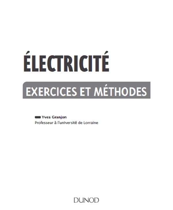 télécharger Electricité : Exercices et méthodes (2017) - Yves Granjon