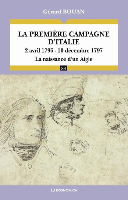 La première campagne d'Italie - Bouan Gérard