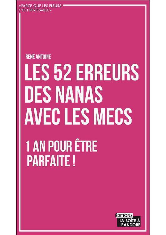 TELECHARGER MAGAZINE Les 52 erreurs des nanas avec les mecs. René Antoine