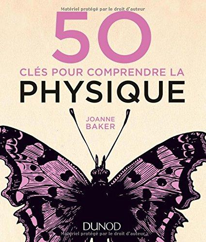 télécharger 50 clés pour comprendre la physique. Dunod PDF