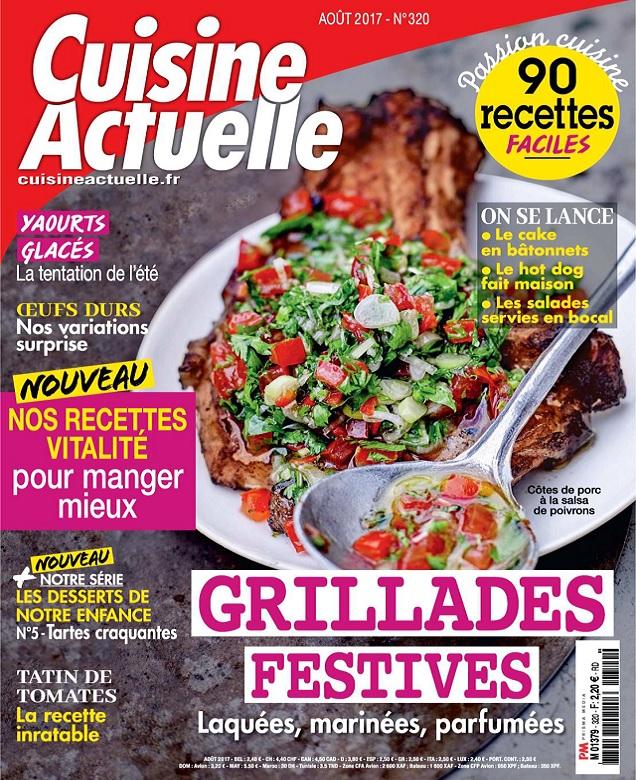 télécharger Cuisine Actuelle N°320 - Août 2017