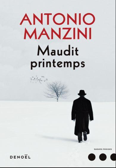 télécharger Antonio Manzini - Rocco Schiavone T3 Maudit printemps 2017