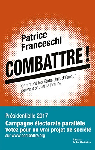 télécharger Combattre ! - Patrice Franceschi (2017)
