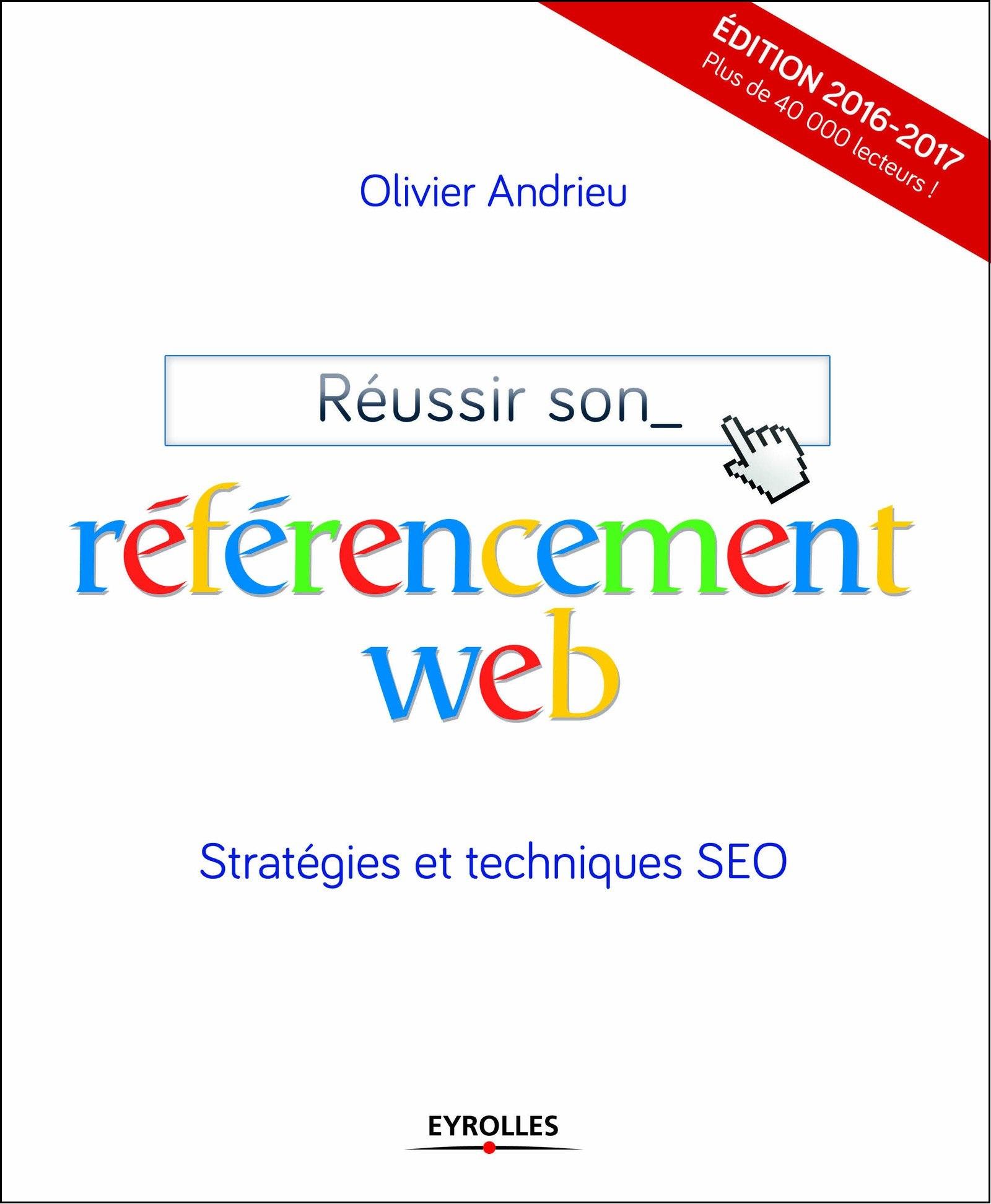 Réussir son référencement web : Stratégies et techniques SEO