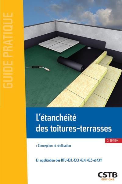 télécharger L'ÉTANCHÉITÉ DES TOITURES-TERRASSES : CONCEPTION ET RÉALISATION