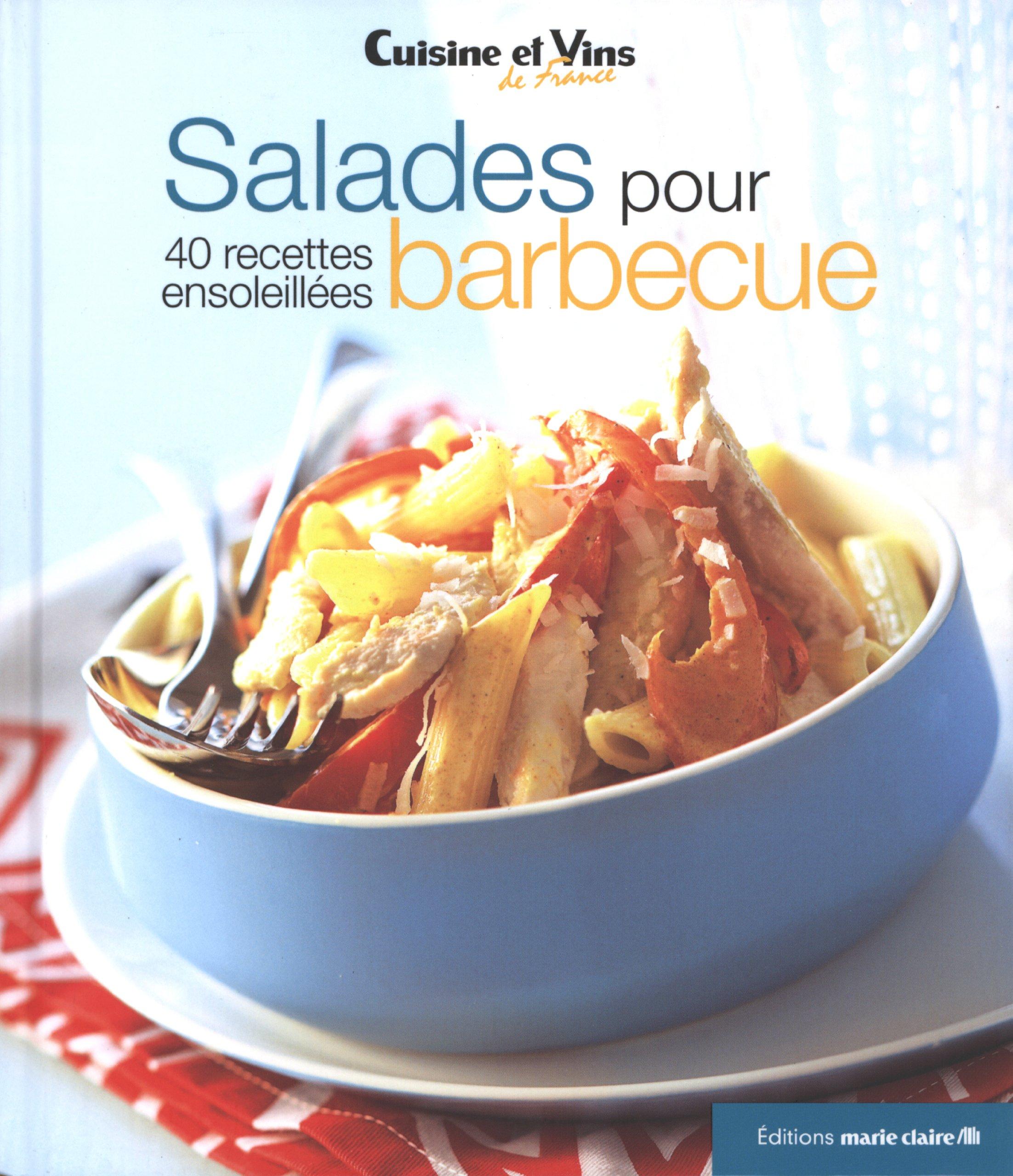 Salades pour barbecue - 40 recettes ensoleillées