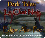 Dark Tales: Le Chat Noir par Edgar Allan Poe Edition Collector FRENCH PC
