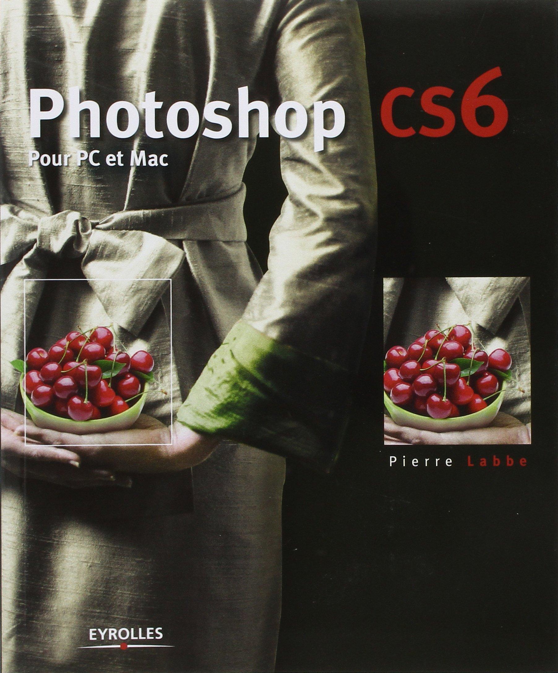 télécharger PHOTOSHOP CS6 : POUR PC ET MAC