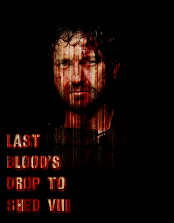 Last Blood's Drop To Shed VIII 170721084652363486