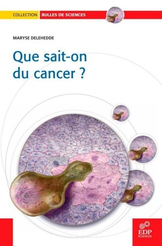 télécharger QUE SAIT-ON DU CANCER ?