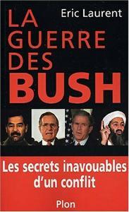 télécharger La guerre des Bush : Les secrets inavouables d'un conflit