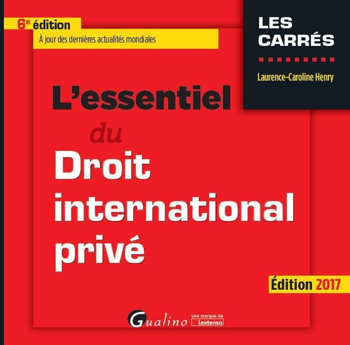 L'ESSENTIEL DU DROIT INTERNATIONAL PRIVÉ - 6ÈME ED