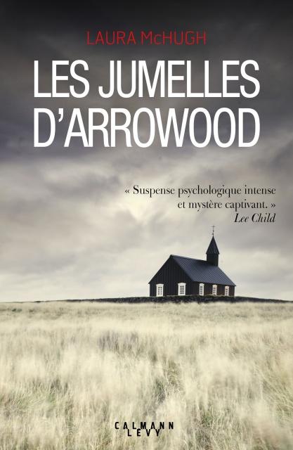 Les Jumelles d'Arrowood - Laura McHugh (2017)