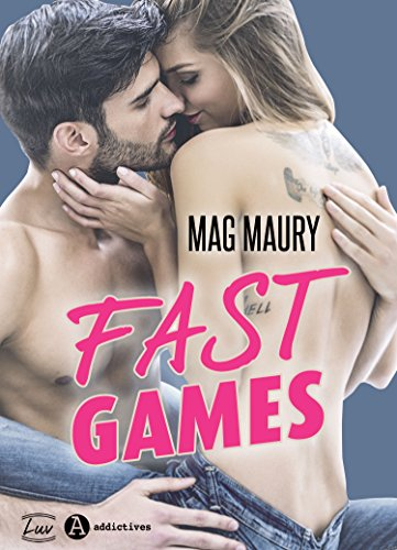 Fast Games (2017) - Mag Maury