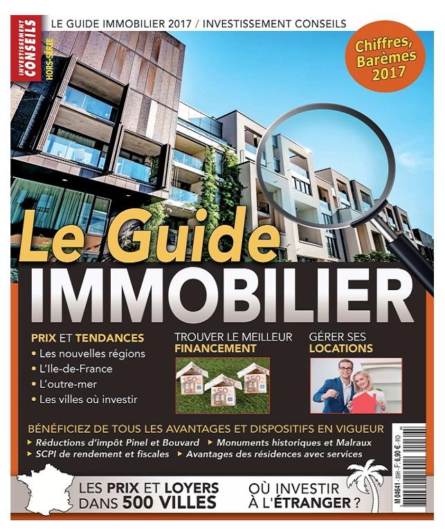 Investissement Conseils Hors Série N°39 - Le Guide immobilier 2017