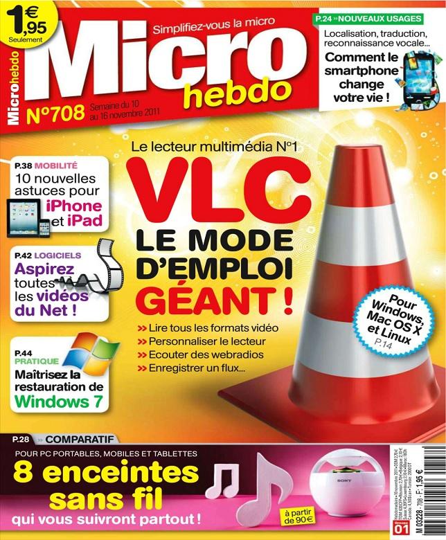 Micro Hebdo N°708 - VLC Le Mode d'emploi Géant