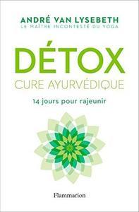 TELECHARGER MAGAZINE Détox. Cure ayurvédique: 14 jours pour rajeunir (Bien-Etre)